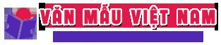 Văn mẫu Việt Nam – Thư viện bài văn mẫu lớn nhất Việt Nam