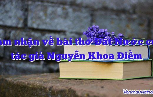 Cảm nhận về bài thơ Đất Nước của tác giả Nguyễn Khoa Điềm