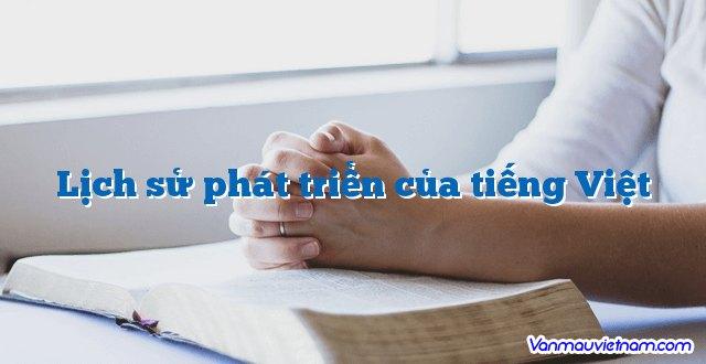Lịch sử phát triển của tiếng Việt