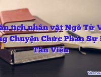 phan tich nhan vat ngo tu van trong chuyen chuc phan su den tan vien 200x153 - Trang chủ